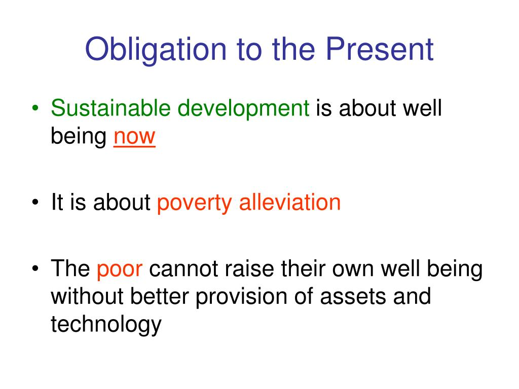 Obligation to the Present