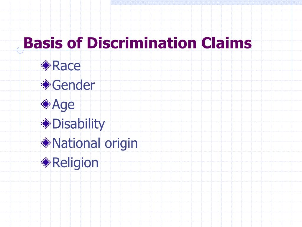 Basis of Discrimination Claims