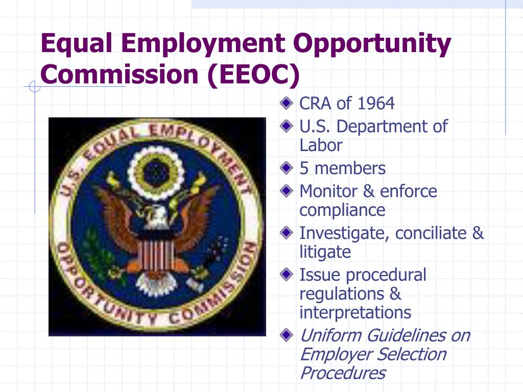 Equal Employment Opportunity Commission (EEOC)