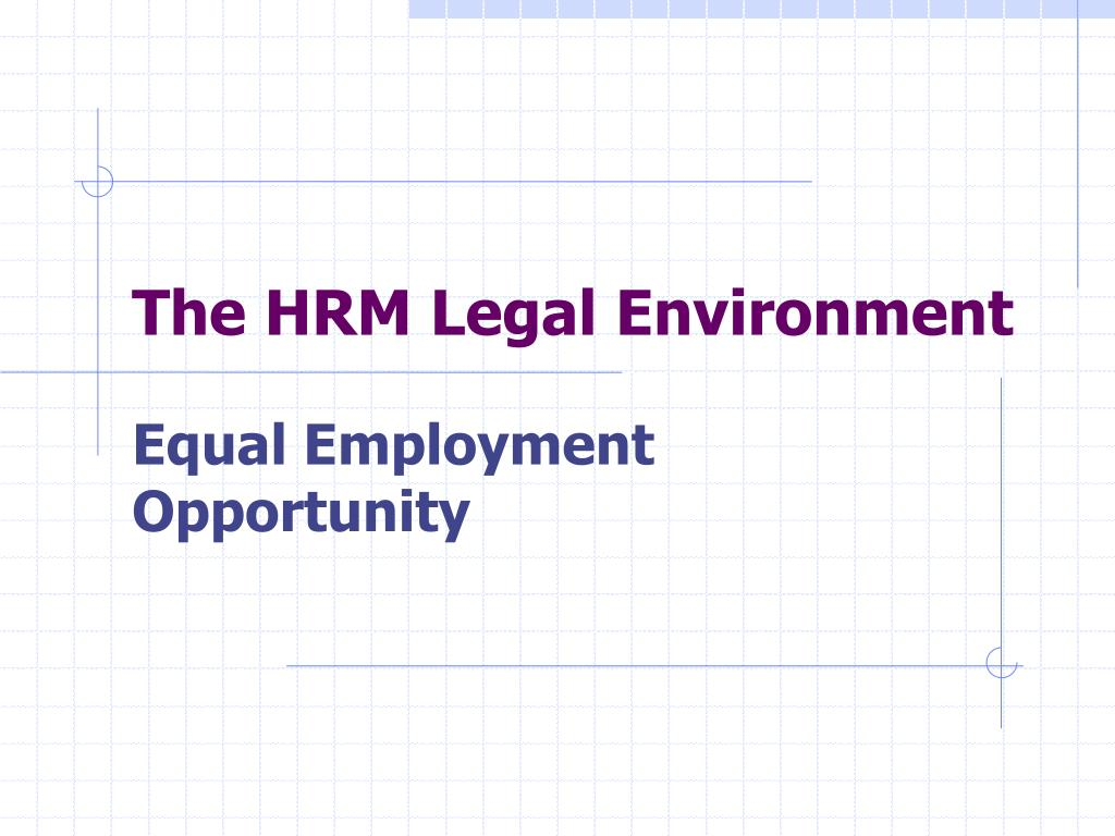The HRM Legal Environment