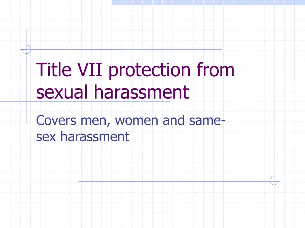 Title VII protection from sexual harassment