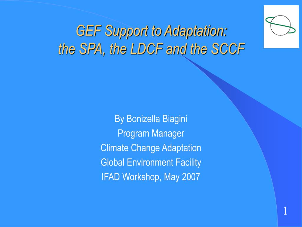 gef support to adaptation the spa the ldcf and the sccf l.