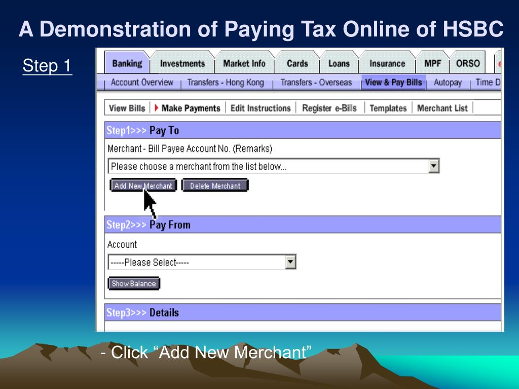 A Demonstration of Paying Tax Online of HSBC