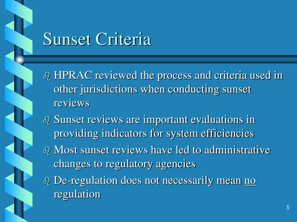 Sunset Criteria