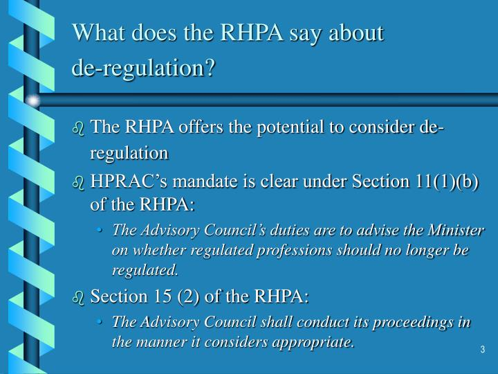 What does the rhpa say about de regulation