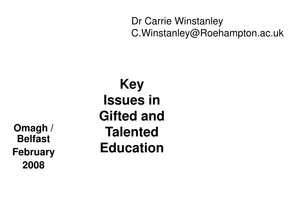 key issues in gifted and talented education l.