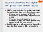 economic benefits with higher ppc production model results