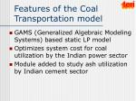 features of t he coal transportation model