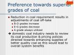 preference towards superior grades of coal