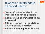 towards a sustainable transport sector
