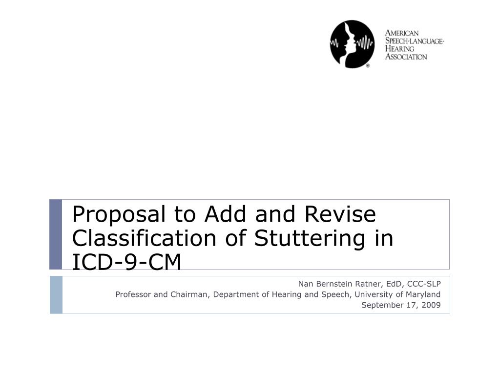Proposal to Add and Revise Classification of Stuttering in ICD-9-CM
