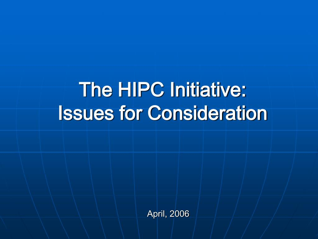 the hipc initiative issues for consideration l.