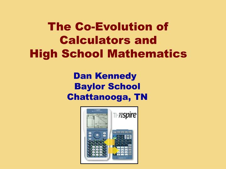 The Co-Evolution of Calculators and