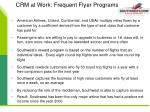 crm at work frequent flyer programs
