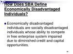 how does sba define economically disadvantaged individuals
