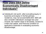 how does sba define economically disadvantaged individuals23