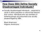 how does sba define socially disadvantaged individuals