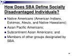 how does sba define socially disadvantaged individuals21