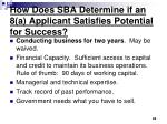 how does sba determine if an 8 a applicant satisfies potential for success