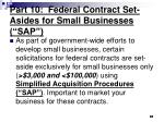 part 10 federal contract set asides for small businesses sap