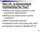 part 19 is government contracting for you