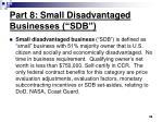 part 8 small disadvantaged businesses sdb