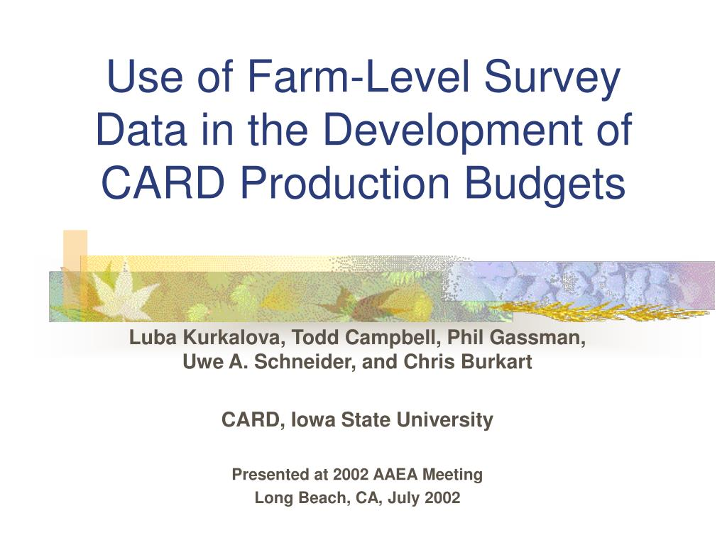 Use of Farm-Level Survey Data in the Development of CARD Production Budgets