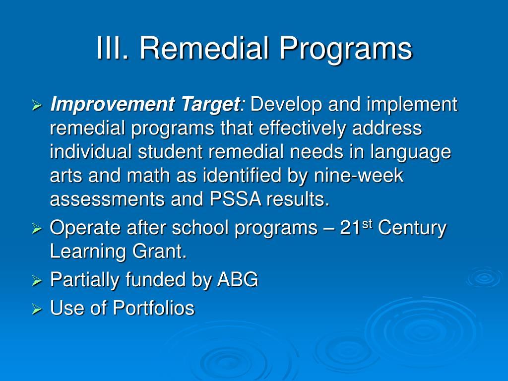 III. Remedial Programs