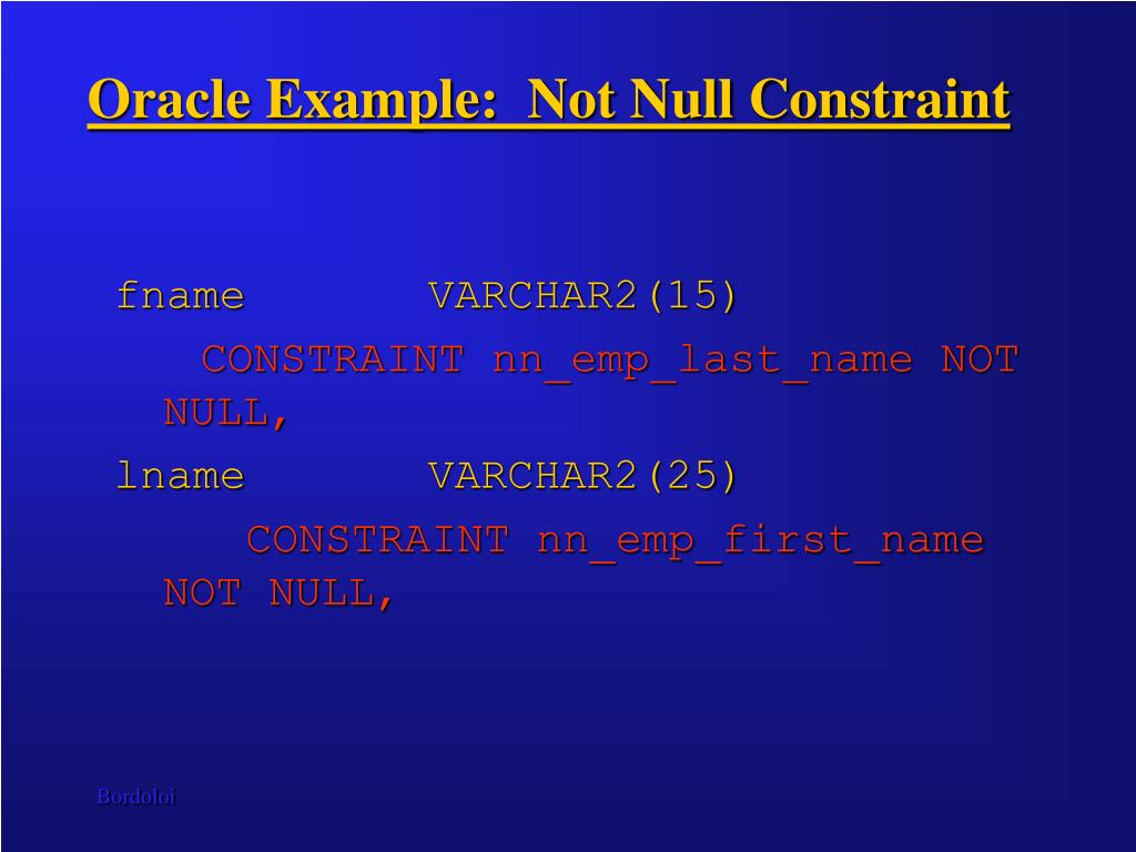 Oracle Example:  Not Null Constraint