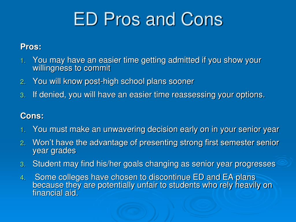 ED Pros and Cons