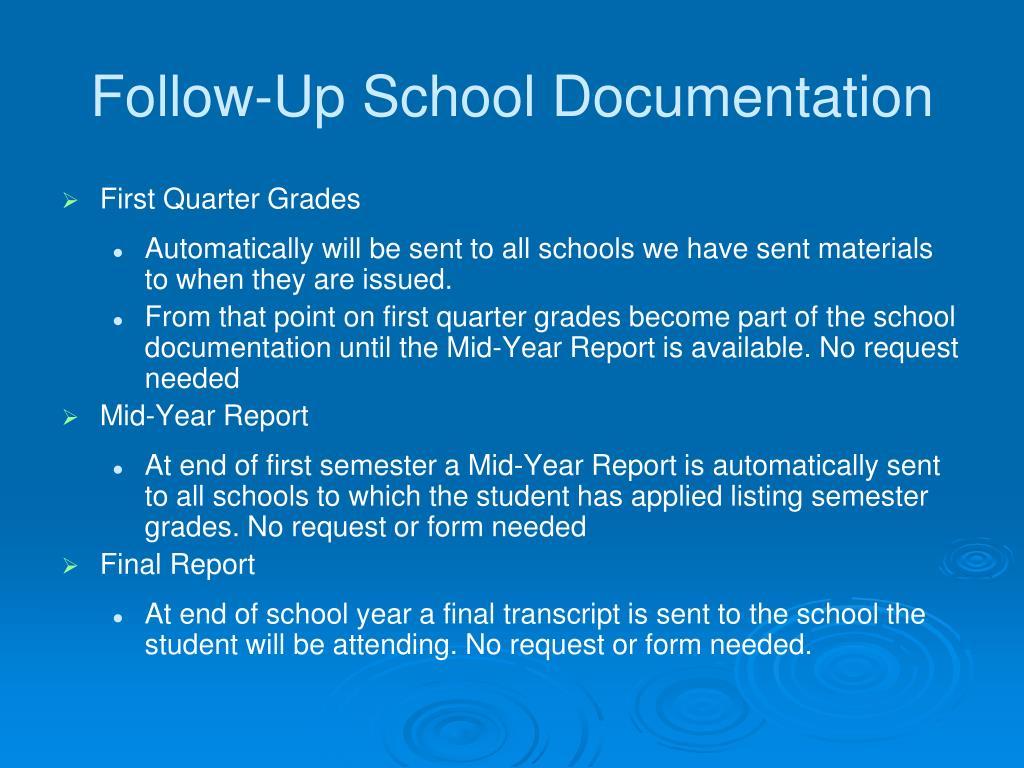 Follow-Up School Documentation