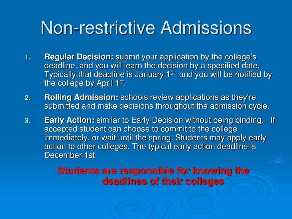 Non-restrictive Admissions
