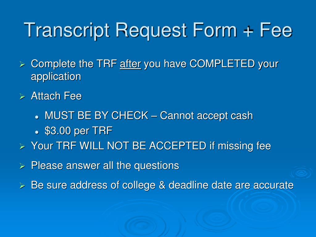Transcript Request Form + Fee