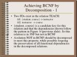 achieving bcnf by decomposition 1