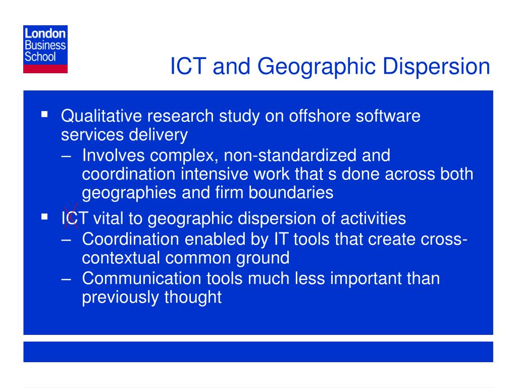 ICT and Geographic Dispersion