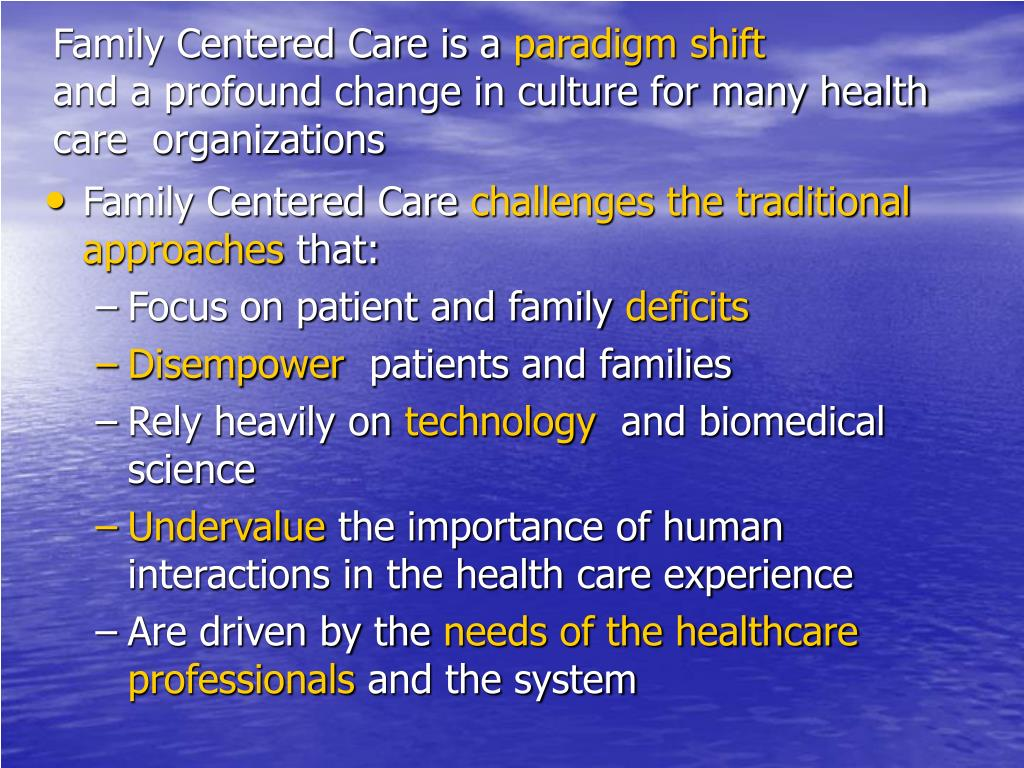 Family Centered Care is a