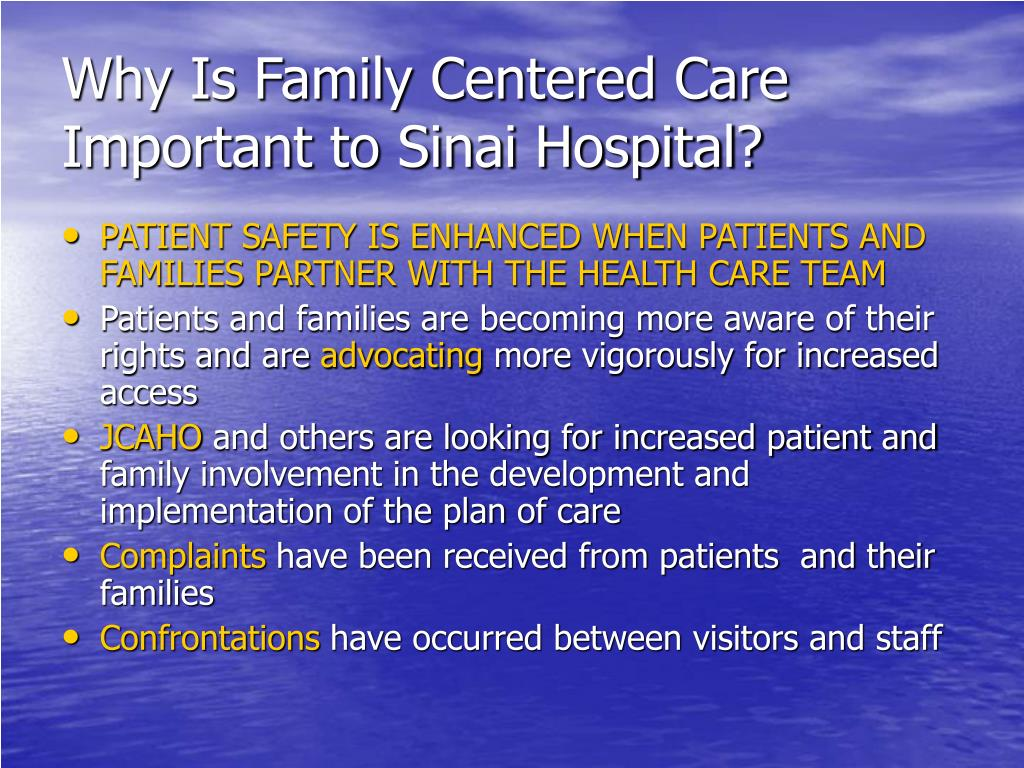 Why Is Family Centered Care Important to Sinai Hospital?