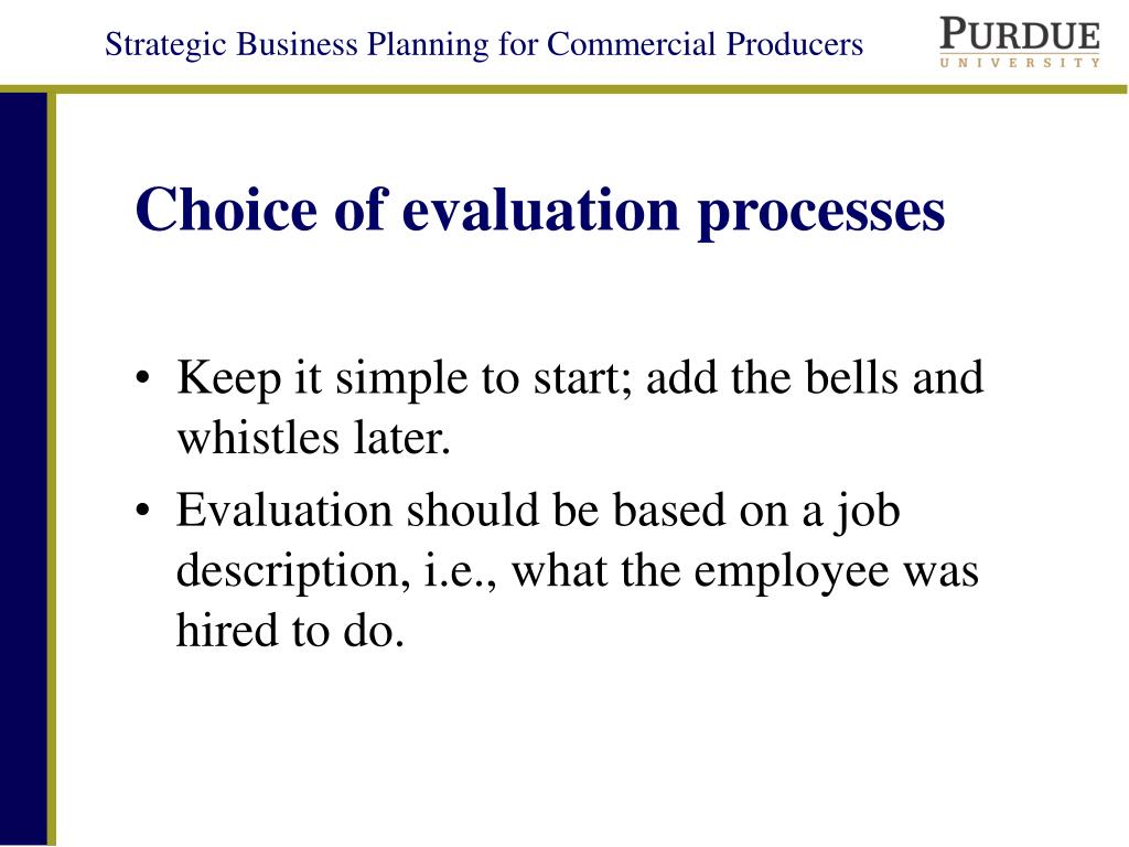 Choice of evaluation processes