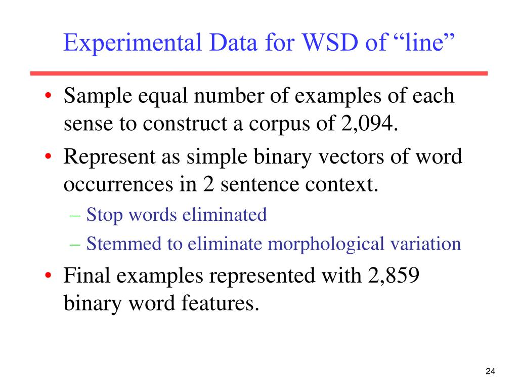 "Experimental Data for WSD of ""line"""