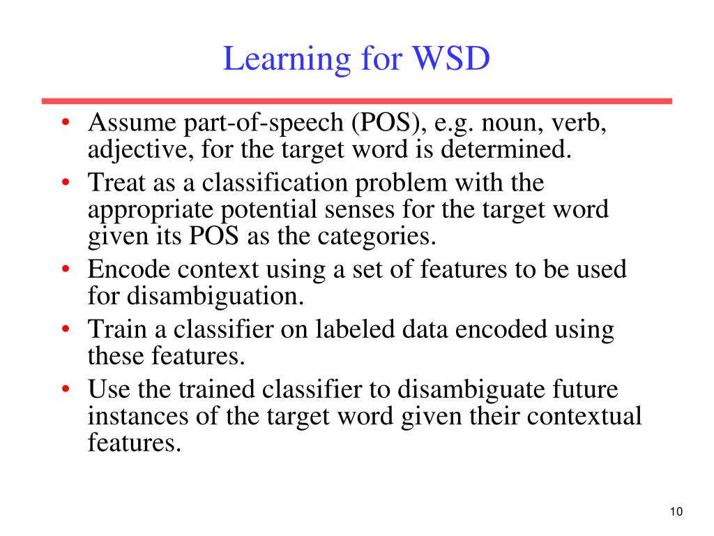 Learning for WSD