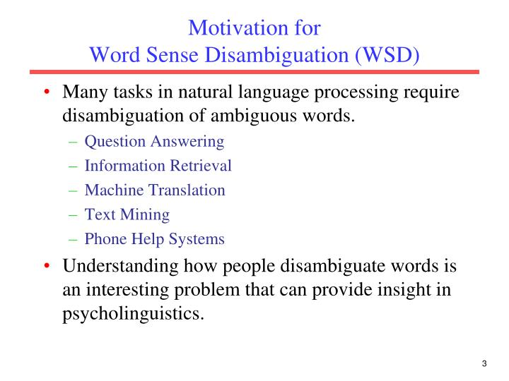 Motivation for word sense disambiguation wsd