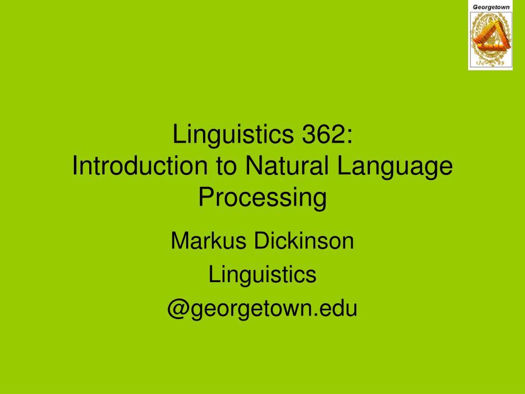 linguistics 362 introduction to natural language processing