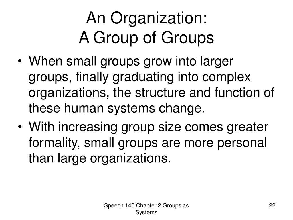 An Organization: