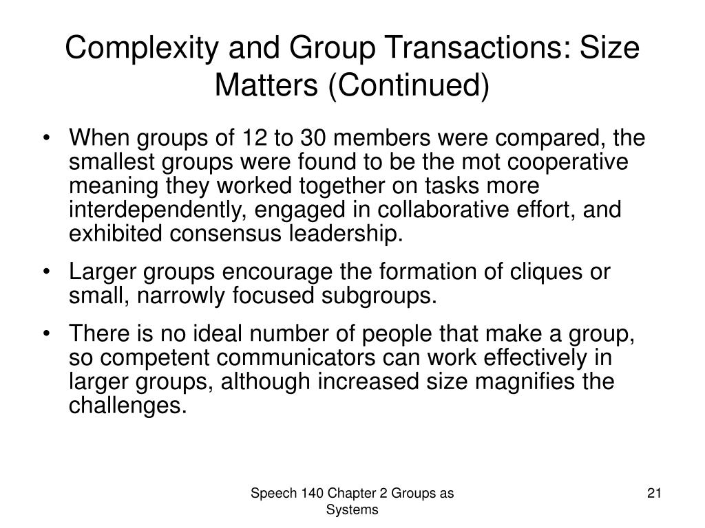 Complexity and Group Transactions: Size Matters (Continued)
