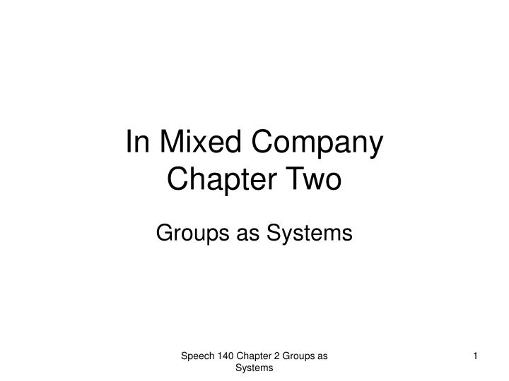 In mixed company chapter two