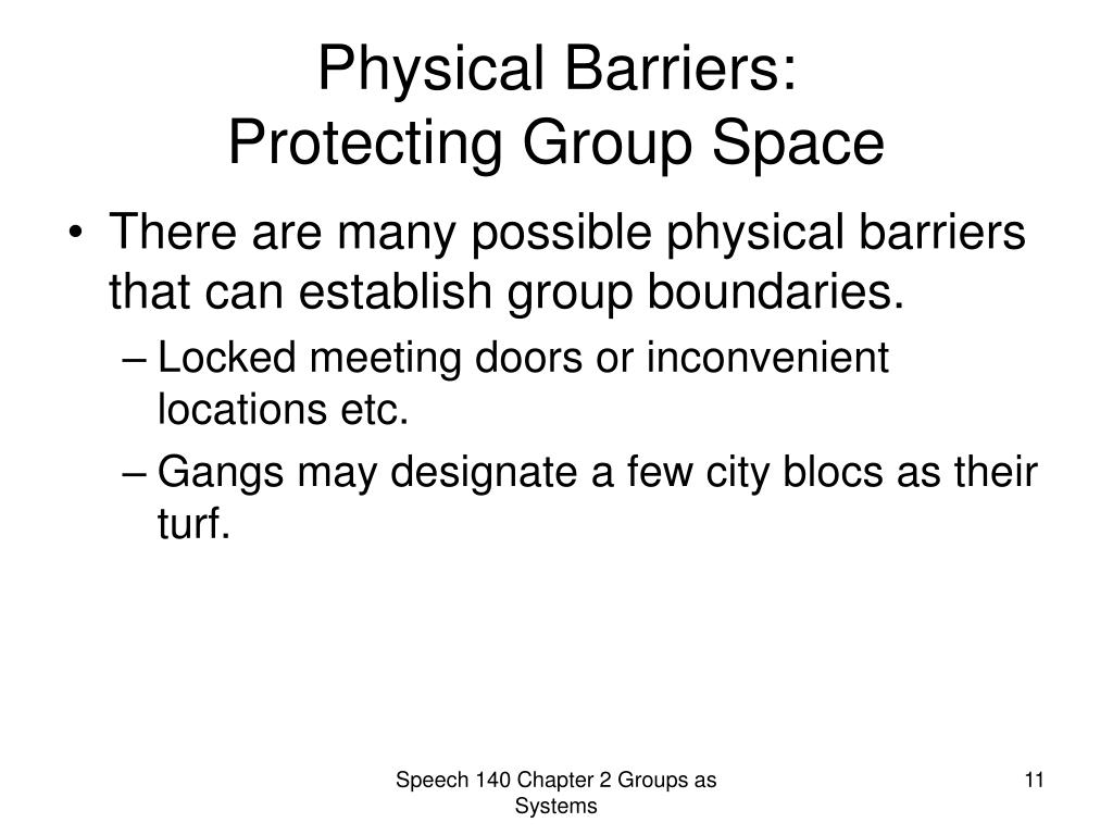 Physical Barriers:
