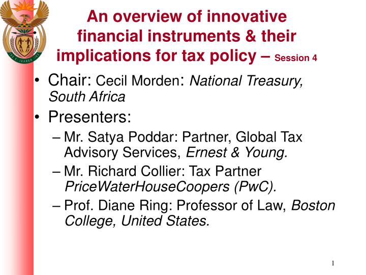 An overview of innovative financial instruments their implications for tax policy session 4