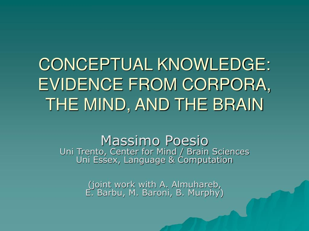 conceptual knowledge evidence from corpora the mind and the brain l.