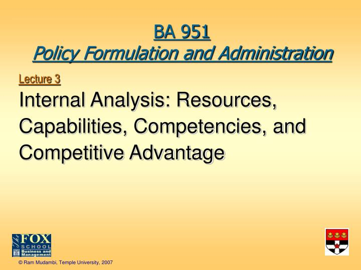 lecture 3 internal analysis resources capabilities competencies and competitive advantage n.