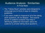 audience analysis similarities a final note